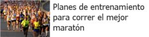 Planes de entrenamiento para correr maratón